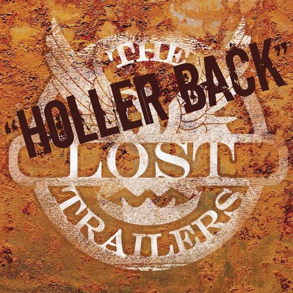 The Lost Trailers - Holler Back - MP3 Download