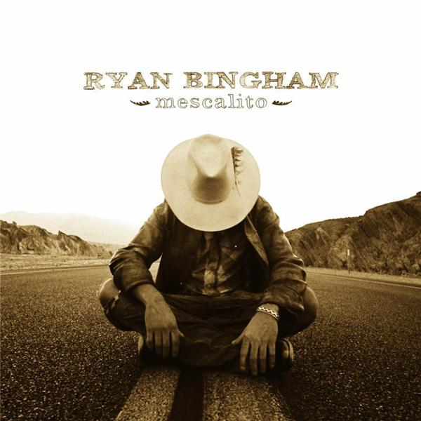 Ryan Bingham - Mescalito - MP3 Download