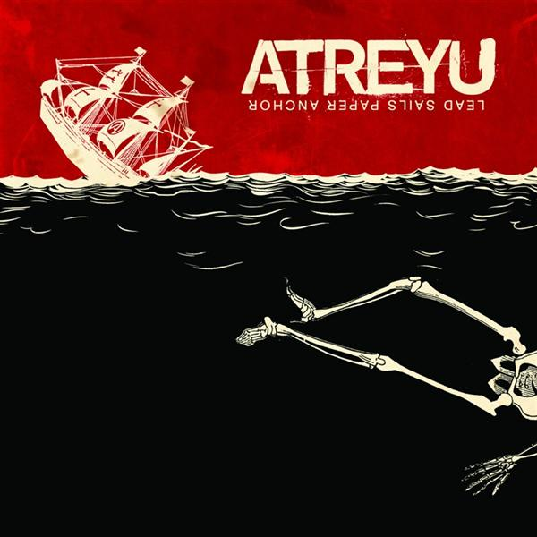 Atreyu - Lead Sails Paper Anchor - Edited Version - MP3 Download