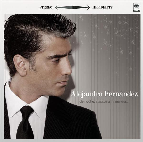 Alejandro Fernandez - De Noche - Clasicos A Mi Manera - MP3 Download