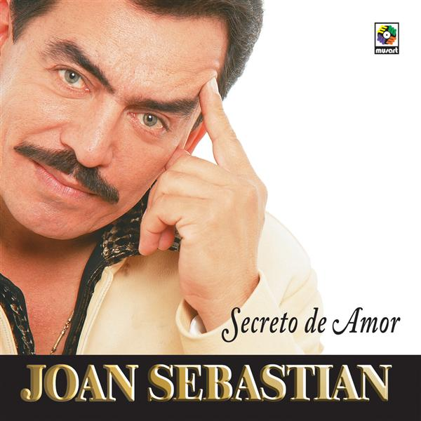 Joan Sebastian - Secreto De Amor - MP3 Download