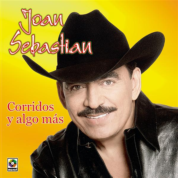 Joan Sebastian - Corridos Y Algo Mas - MP3 Download