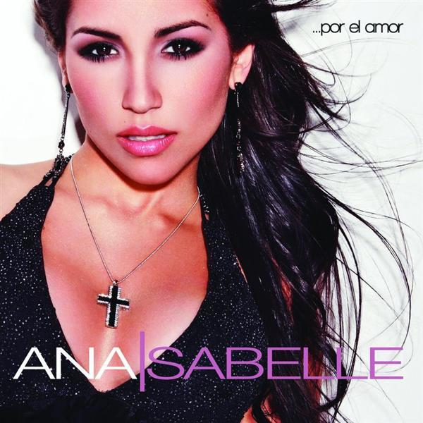 Ana Isabelle - Por El Amor - MP3 Download