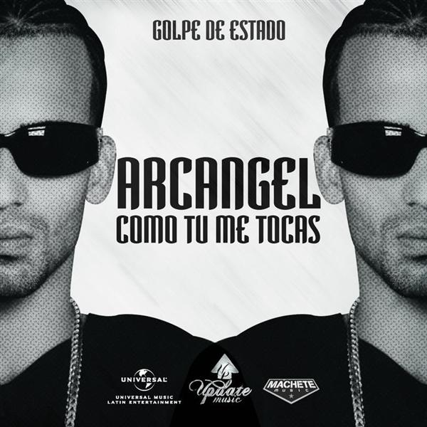 Arcangel - Como Tu Me Tocas - MP3 Download