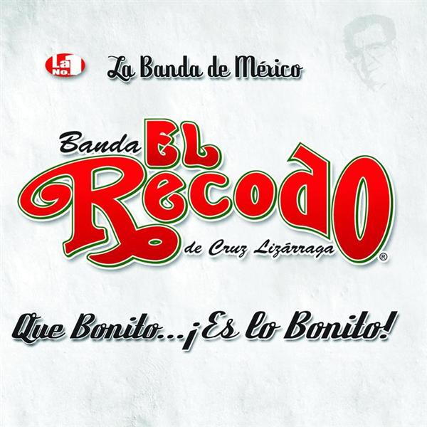 Banda El Recodo - Que Bonito Es Lo Bonito - MP3 Download