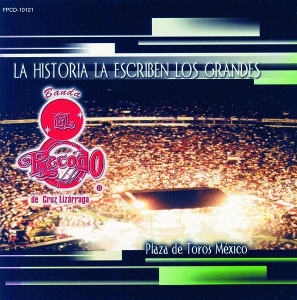 Banda El Recodo - Lo Mejor De La Plaza De Toros Mexico - MP3 Download
