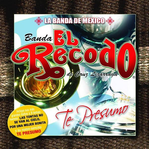 Banda El Recodo - Te Presumo - MP3 Download