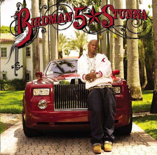 Birdman - 5 * Stunna - Limited Edition Edited - MP3 Download