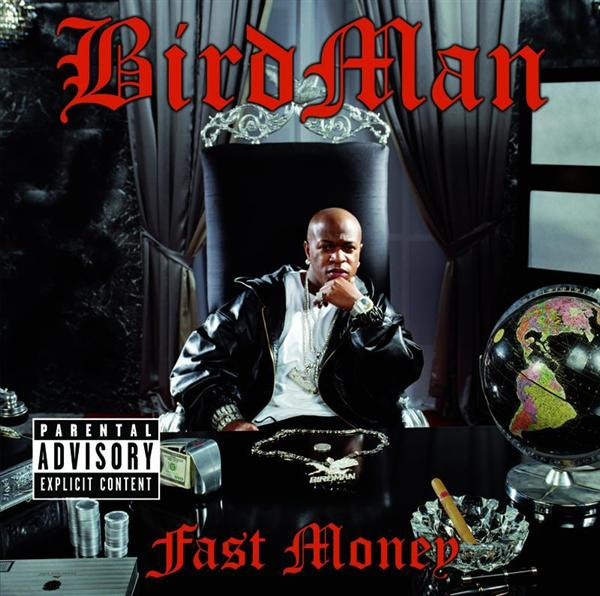 Birdman - Fast Money - Explicit Version - MP3 Download