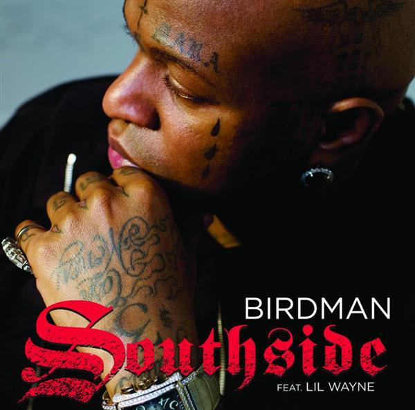 Birdman - Southside - Edited Version - MP3 Download