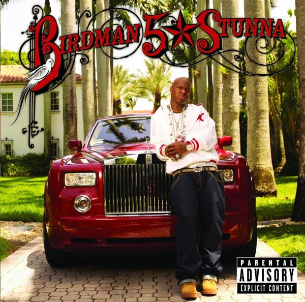 Birdman - 5 * Stunna - Limited Edition Explicit - MP3 Download