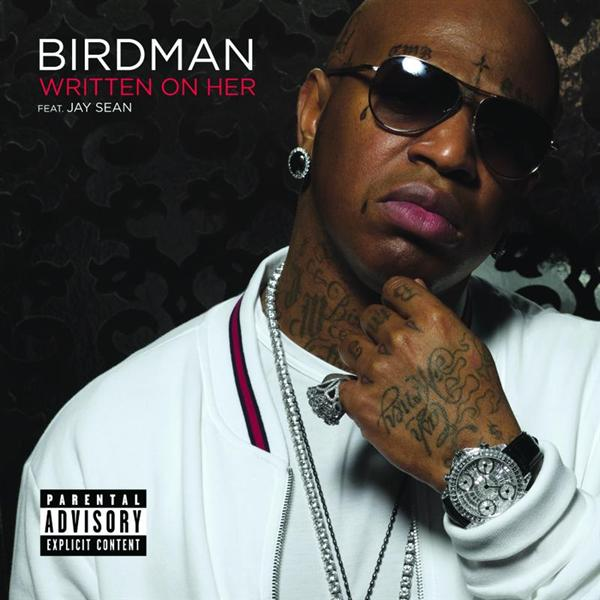 Birdman - Written On Her - MP3 Download