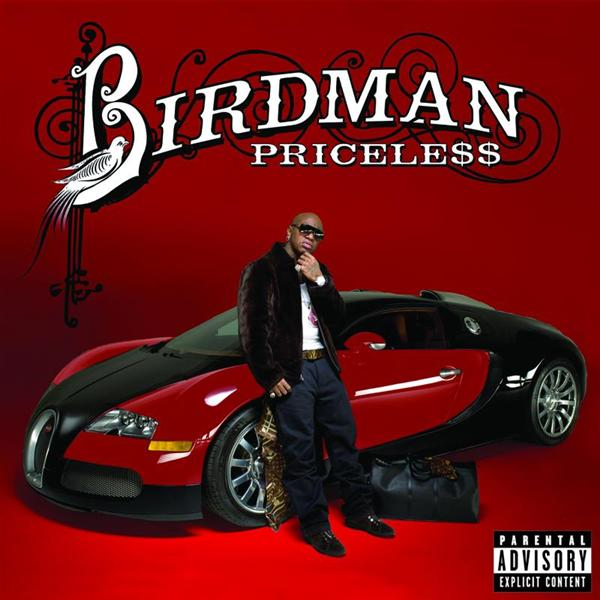 Birdman - Pricele$$ - Explicit Version - MP3 Download