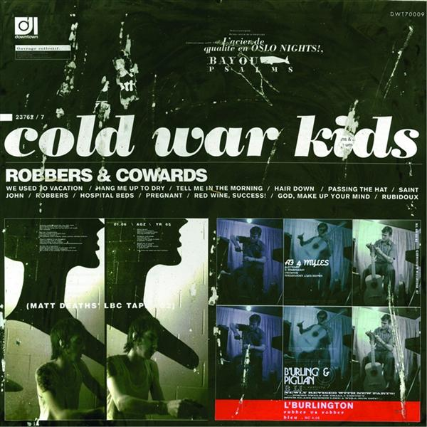Cold War Kids - Robbers & Cowards - MP3 Download