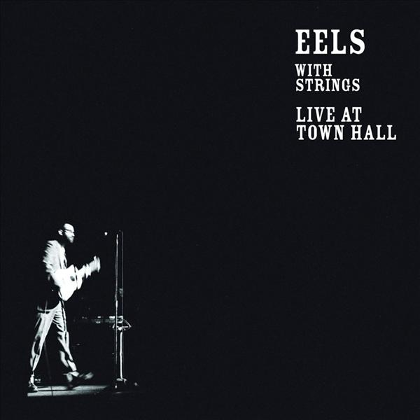 Eels - Live At Town Hall - MP3 Download