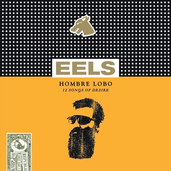 Eels - Hombre Lobo - MP3 Download