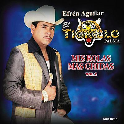 El Tigrillo Palma - Mis Rolas Mas Chidas Vol 2 - MP3 Download