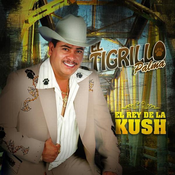 El Tigrillo Palma - El Rey De La Kush - MP3 Download