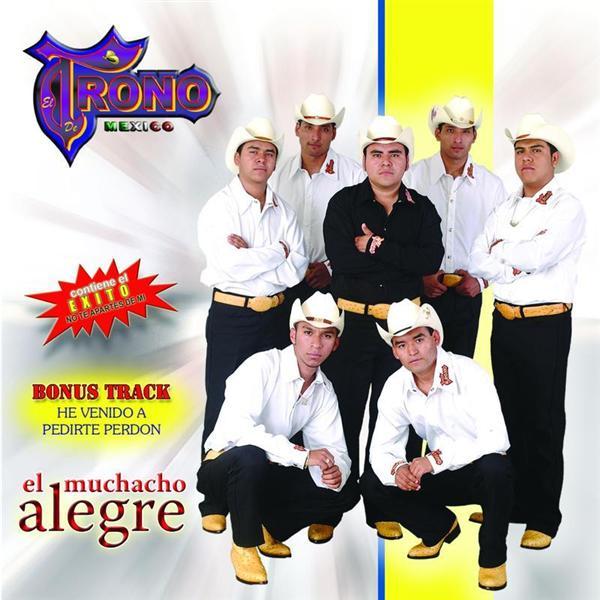 El Trono de Mexico - El Muchacho Alegre - MP3 Download