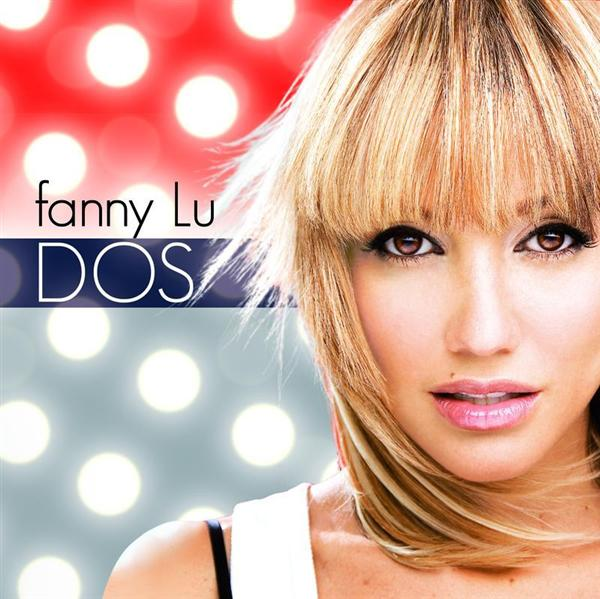 Fanny Lu - Dos - MP3 Download