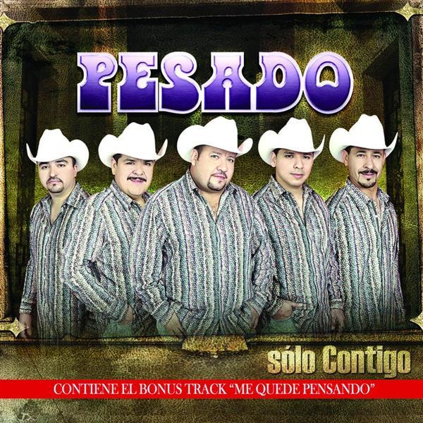 Grupo Pesado - Sólo Contigo - Deluxe - MP3 Download