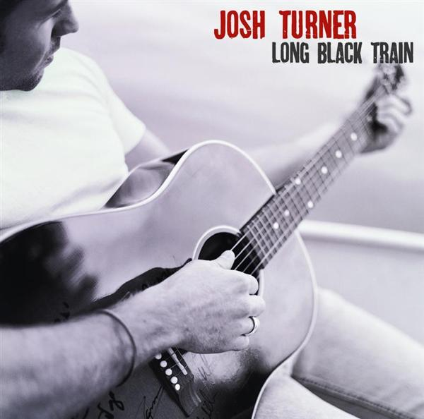 Josh Turner - Long Black Train (Single - 2 Tracks) - MP3 Download