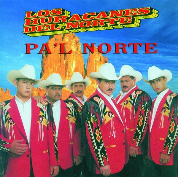 Los Huracanes Del Norte - Pa'l Norte - MP3 Download