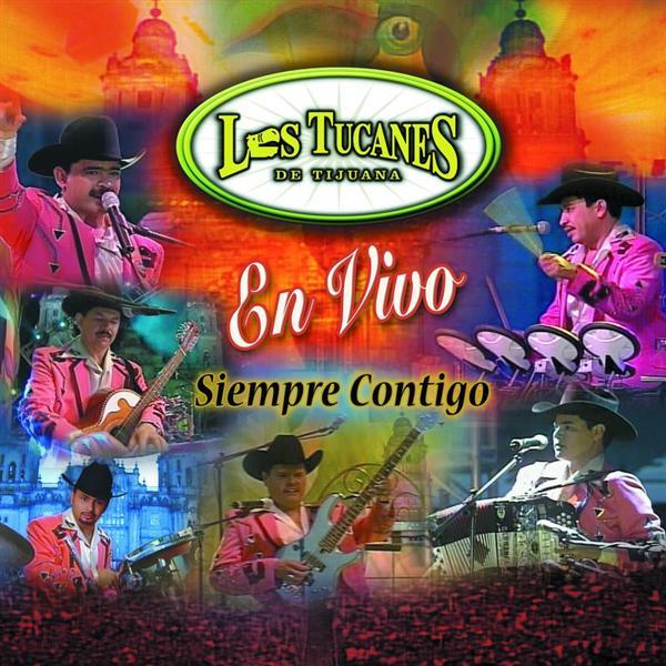 """Los Tucanes De Tijuana - Tucanes En Vivo """"Siempre Contigo"""" - MP3 Download"""