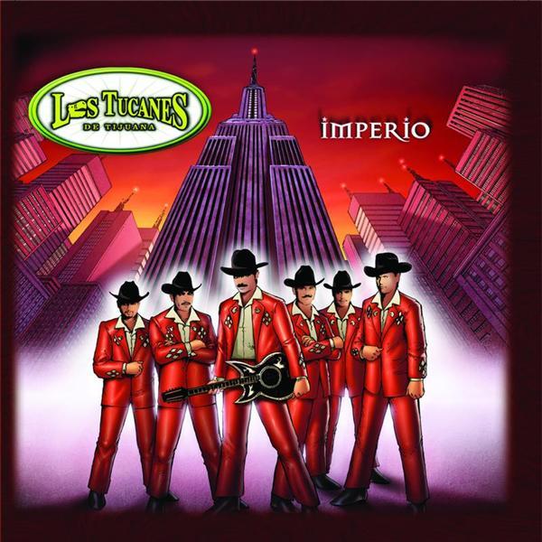 Los Tucanes De Tijuana - Imperio - MP3 Download