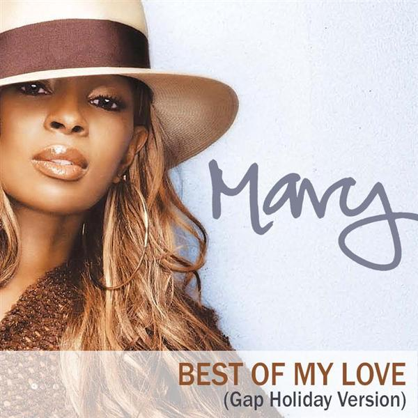 Mary J. Blige - The Best Of My Love (Gap Holiday Version) - MP3 download