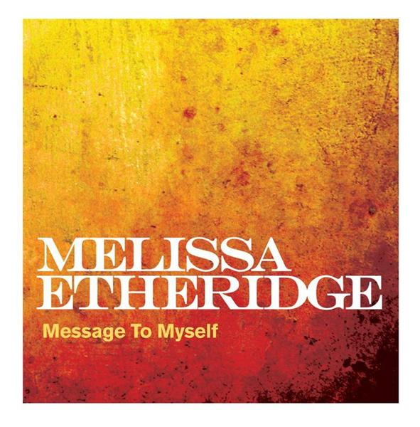 Melissa Etheridge - Message To Myself - MP3 Download