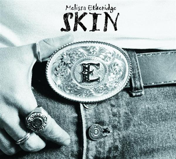Melissa Etheridge - Skin - MP3 Download