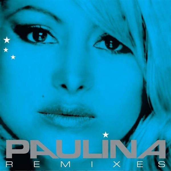 Paulina Rubio - Paulina Remixes - MP3 Download