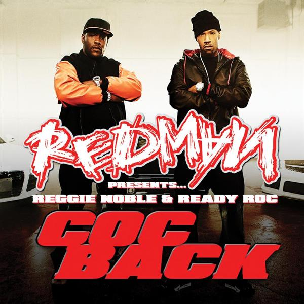 "Redman - Redman presents Reggie Noble & Ready Roc ""Coc Back"" - Edited Version - MP3 Download"