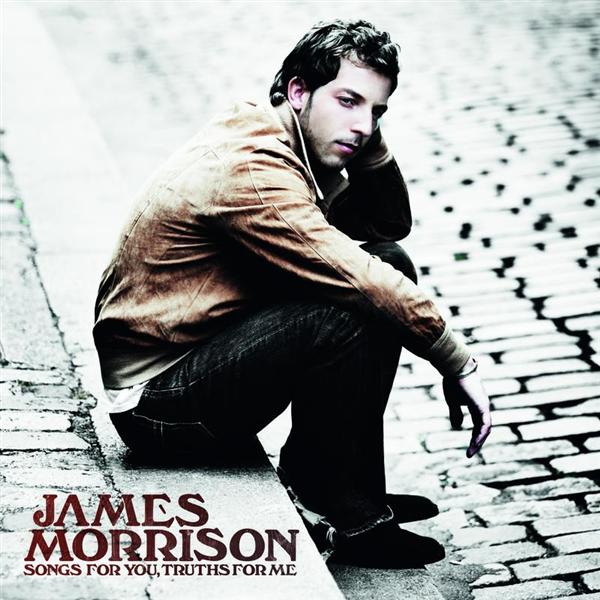James Morrison - Songs For You, Truths For Me - MP3 Download