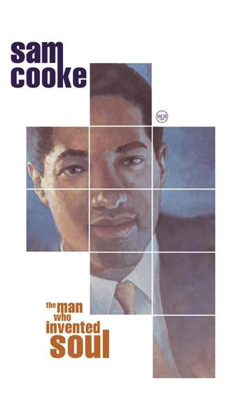 Sam Cooke - The Man Who Invented Soul - MP3 Download