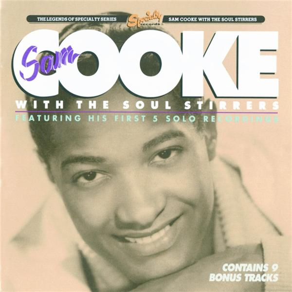 Sam Cooke - Sam Cooke With The Soul Stirrers - MP3 Download