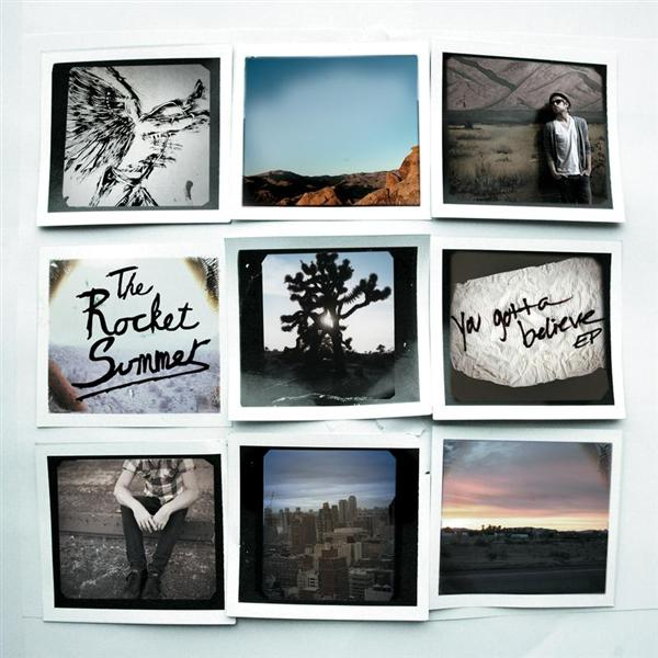 The Rocket Summer - You Gotta Believe EP - MP3 Download