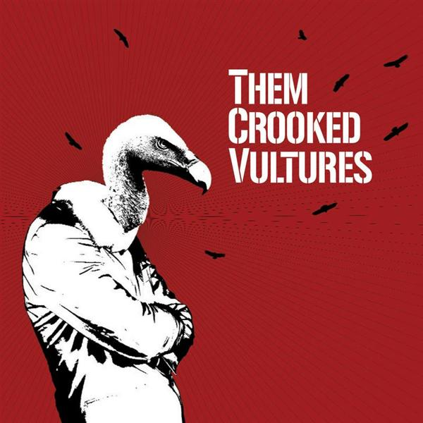Them Crooked Vultures - Them Crooked Vultures - MP3 Download