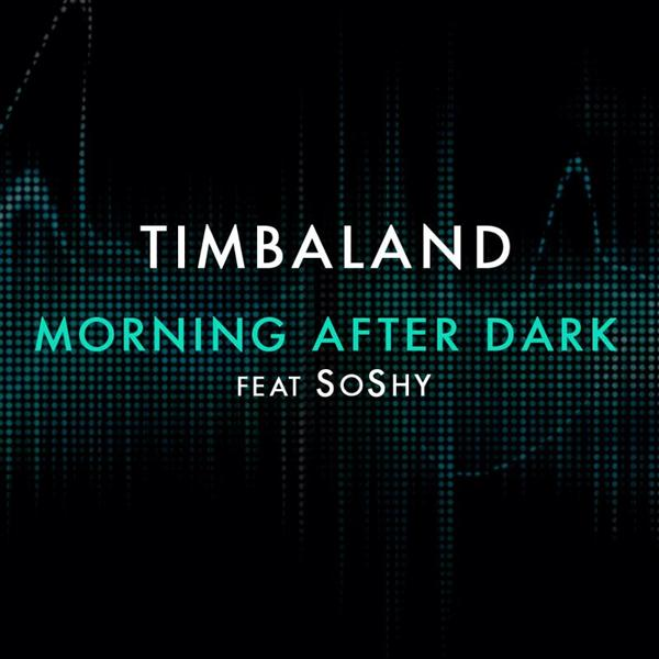 Timbaland - Morning After Dark (Featuring SoShy) - MP3 Download