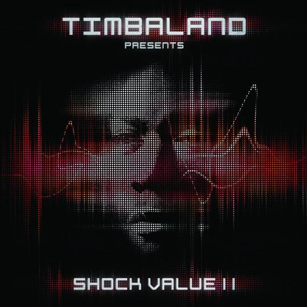 Timbaland - Shock Value II - Deluxe - MP3 Download