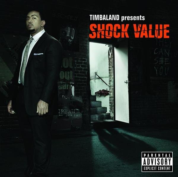 Timbaland - Shock Value - Explicit Version - MP3 Download