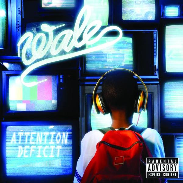Wale - Attention Deficit - Explicit Version - MP3 Download
