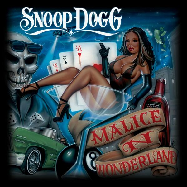 Snoop Dogg - Malice 'N Wonderland (Explicit)