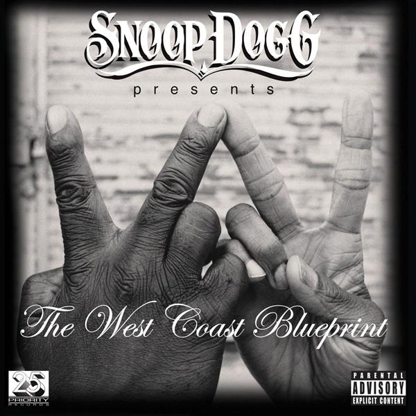 Snoop Dogg - Snoop Dogg Presents: The West Coast Blueprint (Explicit)