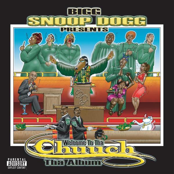Snoop Dogg - Presents Welcome To Tha Chuuch Tha Album (Edited)