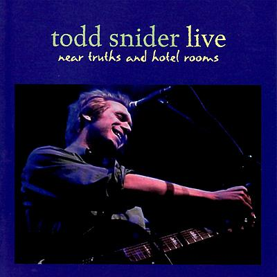 Todd Snider - Near Truths And Hotel Rooms - MP3 Download
