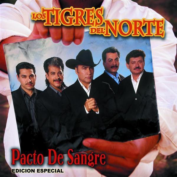 Los Tigres Del Norte - Pacto De Sangre - International Version - MP3 Download