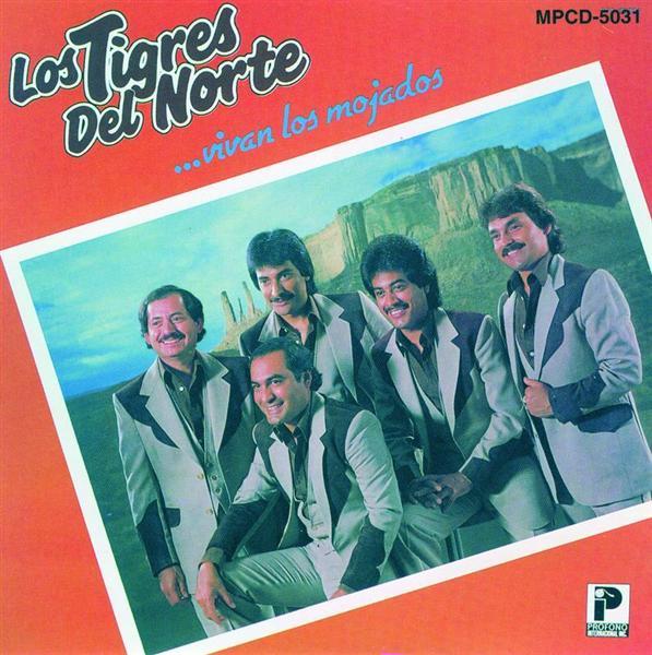 Los Tigres Del Norte - Vivan Los Mojados - International Version - MP3 Download