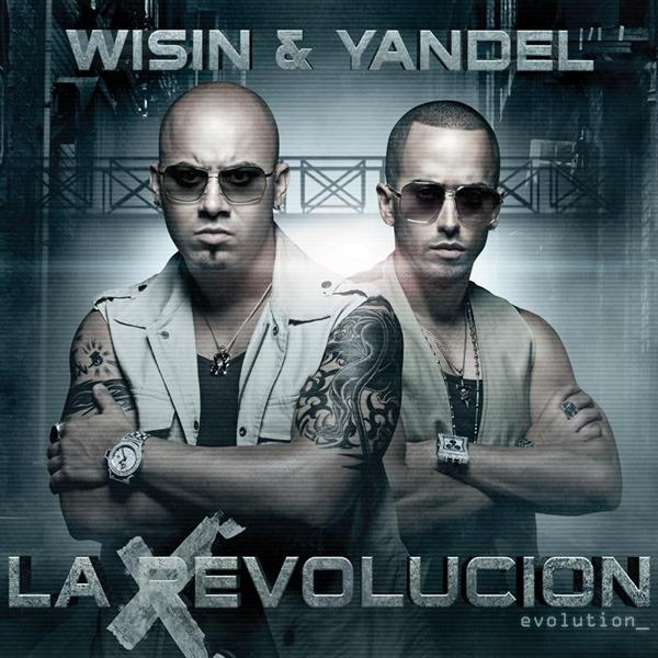 Wisin Y Yandel - La Revolución - Evolution - MP3 Download
